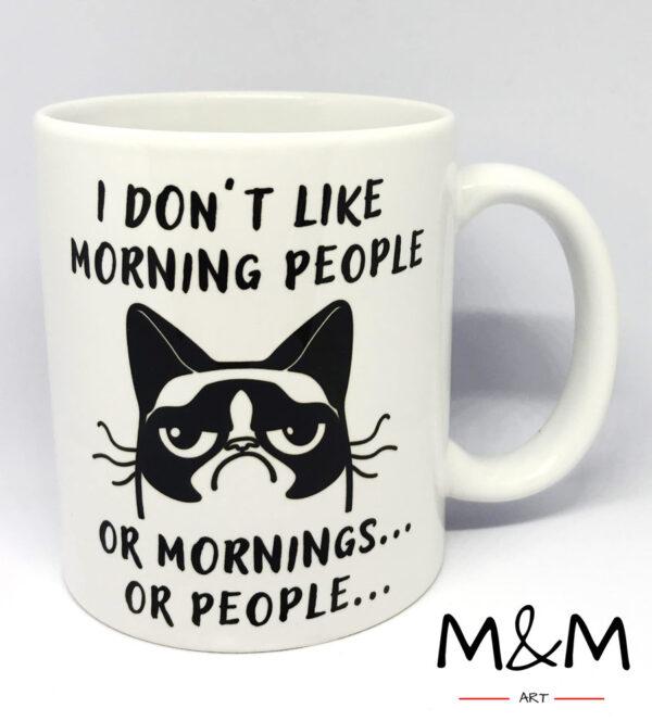 "Чаша ""I don't like morning people..."""